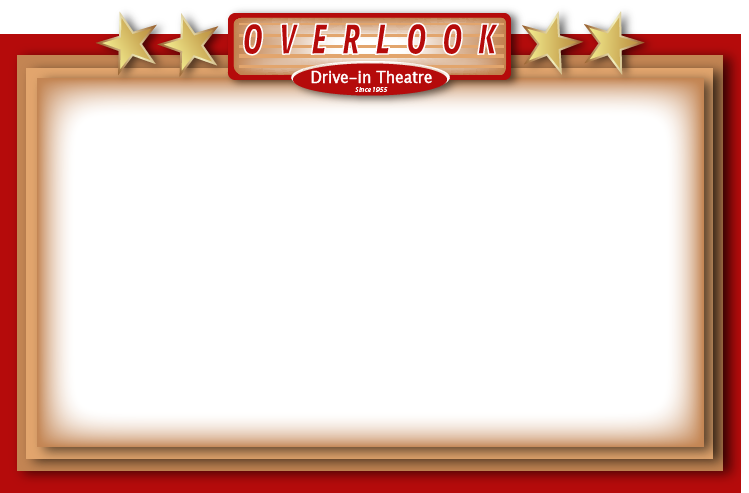Now Playing Overlook Drive In Theatre